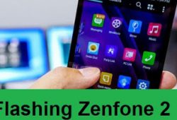 Tutorial Lengkap Flashing Firmware Asus Zenfone 2 All Series