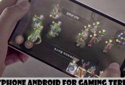 Kumpulan Smartphone Android Spesifikasi Terbaik Untuk Bermain Game Berat(HD)